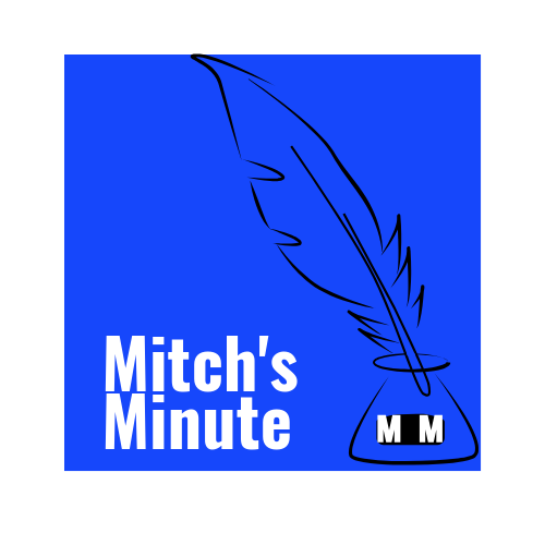 Mitch's Minute